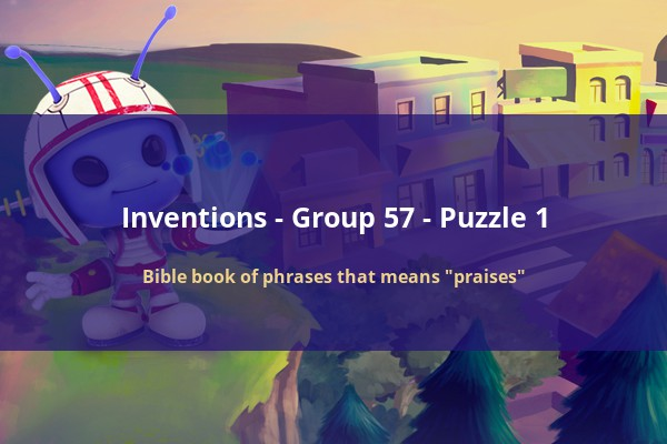CodyCross - Inventions - Bible book of phrases that means