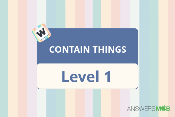 Word Journey CONTAIN THINGS Level 1