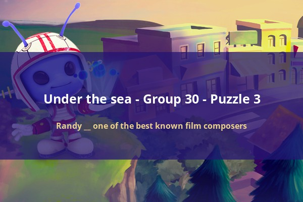 CodyCross - Under the Sea - Randy __ one of the best known