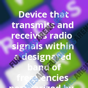 Device that transmits and receives radio signals within a designated band of frequencies popularized by truckers