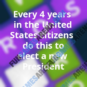 Every 4 years in the United States citizens do this to elect a new President