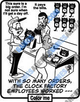 Jumble for Kids - With so many orders, the clock factory employees worked —