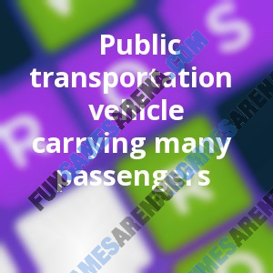 Public transportation vehicle carrying many passengers