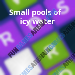 Small pools of icy water